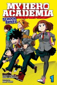 Boku no Hero Academia School Briefs [02/??] [NOVELA] [MEGA-MEDIAFIRE] [PDF]