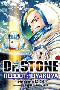 Dr Stone Reboot Byakuya [09/09] [MANGA] [MEGA-MEDIAFIRE] [PDF]