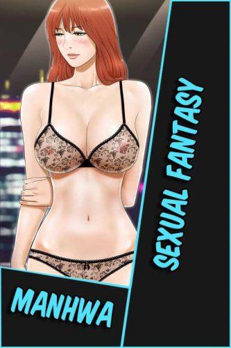 Sexual Fantasy [64/64] [MANHWA] [MEGA-MEDIAFIRE] [PDF]